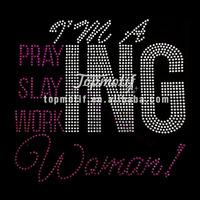 Rhinestone Transfers I'M A Praying, Slaying, Working Woman Bling Rhinestone Transfers