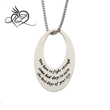"""You Have To Fight Through Some Bad Days To Earn The Best Days Of Your Life"" Inspirational Pendant"