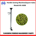 Handle Sowing Machine(Square tube) HX-A008
