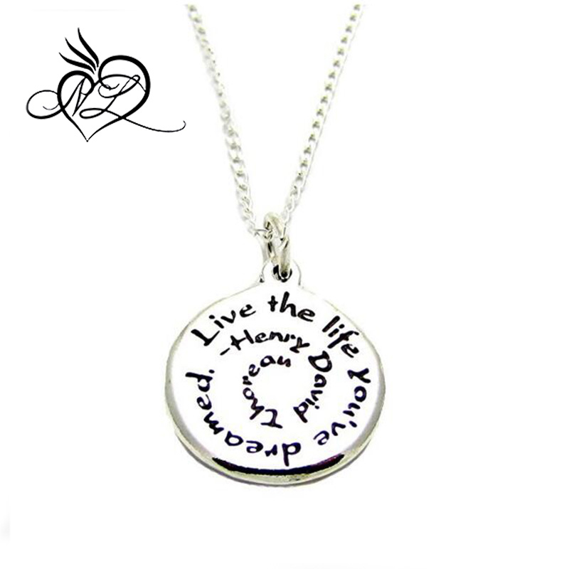 Inspirational Jewelry Necklace Sainless Steel Henry David Thoreau Live The Life You've Dreamed Quote