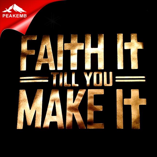 Faith it Till you Make it Vinyl Decal