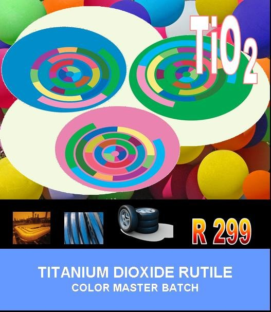 Titanium Dioxide R 299 (Color Master Batch)