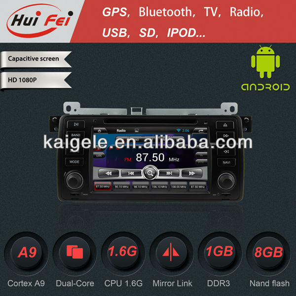 HuiFei KGL-746 Car GPS for BMW E46 with Android 4.2.2,A9 chipset,Screen mirror.