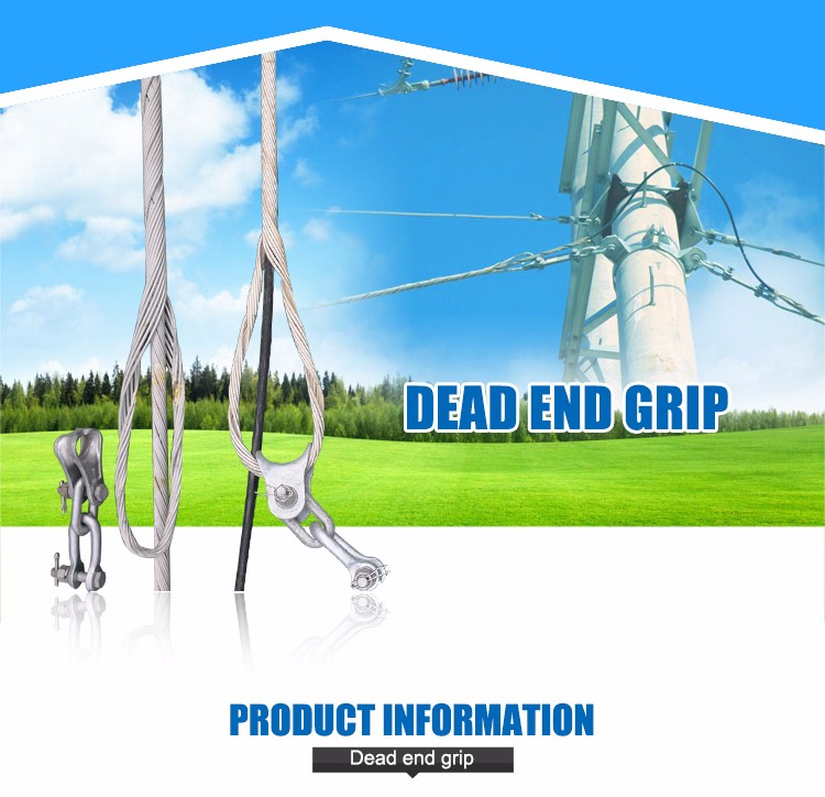 high quality ADSS cable  power accessories dead end guy grip