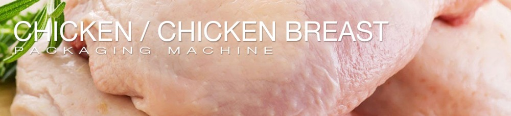 Automatic Good Price High Efficiency Chicken Breast Packing Machinery