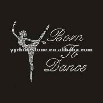 born to dance hotfix rhinestone heat transfers wholesale