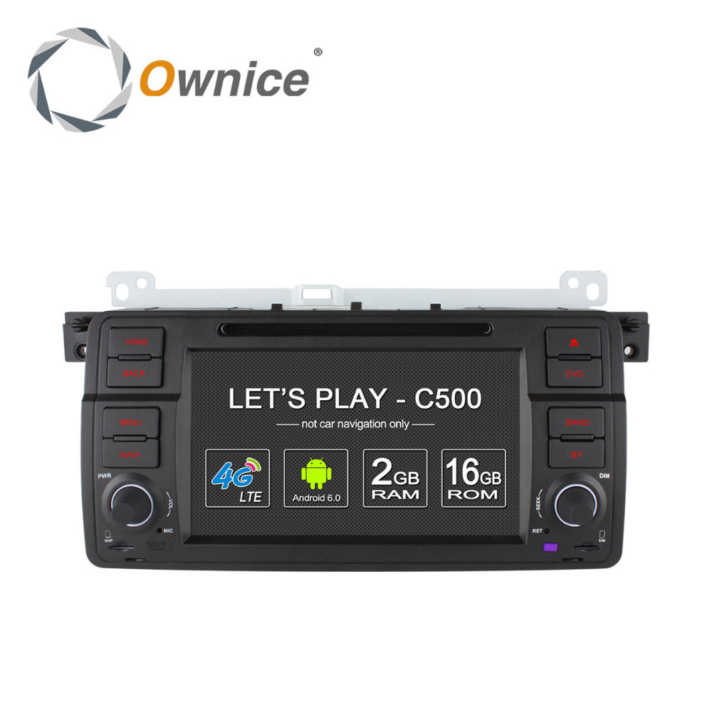 Ownice C500 Android 6.0 Quad core car multimedia player for BMW E46 M3 support DVR TV 4G LTE DAB+ Tunner