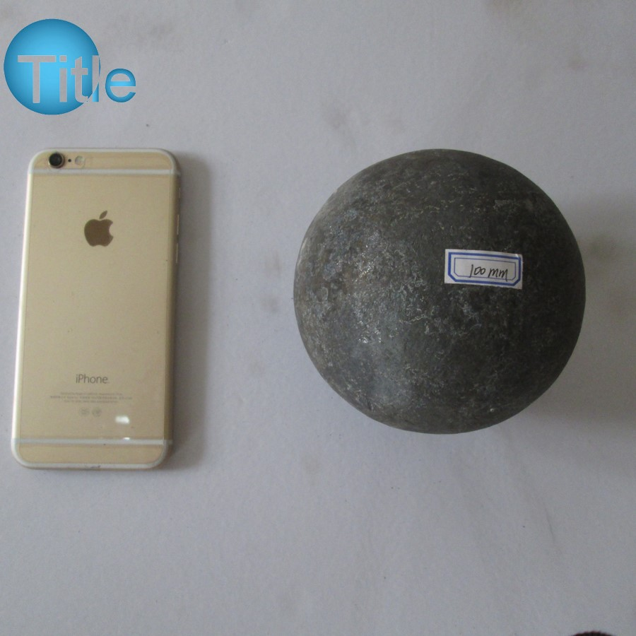 100MM Forged Grinding Steel Ball For Cement and Mine