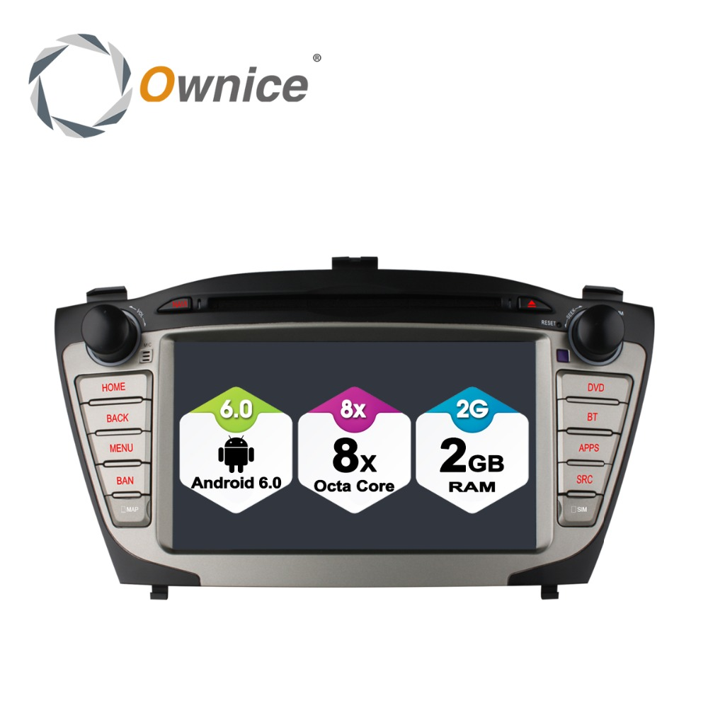 Ownice Android 6.0 Octa Core Car GPS Radio for Hyundai ix35 Tucson 2009 2010 2011 2015 Support 4G Lte