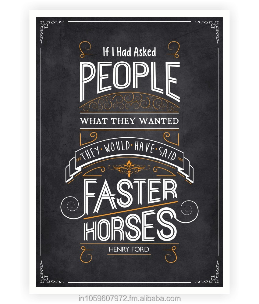 They would have said faster horses Henry Ford Inspirational Quote Typography Print