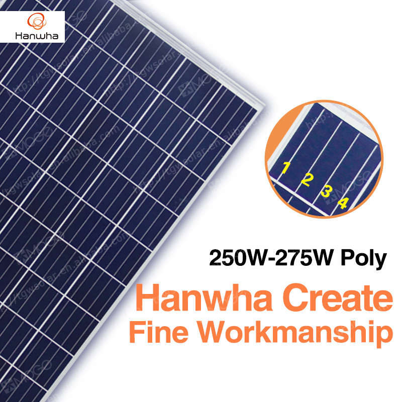 Hanwha A grade poly 250w 255w 260w 265w 270w 275w 30v solar panel,250 w pv modules with good price