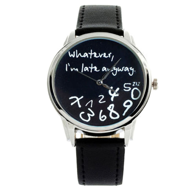 "Newly Design""Whatever,I'm Late Anyway"" Fashion Funny Women Men Analog Leather Quartz Wrist Watch Black White May28"