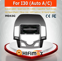 Hifimax Android 4.4.4 Car DVD Player for Hyundai I30 - Quad Core CPU 16G Hard disk HD1024*600 capacitive screen