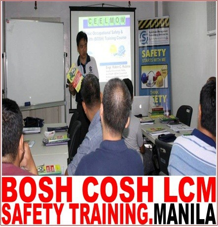 BOSH Training. COSH Training. Manila