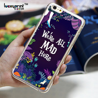 """We're all mad Here""Quote Alice in Wonderland plastic phone cover for iphone 5"