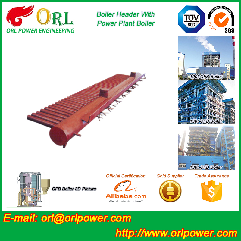 power plant CFB boiler anti wind pressure ionic boiler header ORL Power SGS certification manufacturer