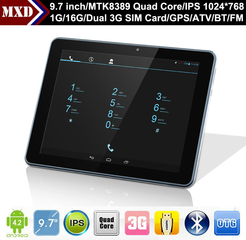 tablets 9.7 MTK8389 Quad core IPS Screen Dual 3G SIM card slot with GPS, Bluetooth, ATV, Wifi, FM, calling function.