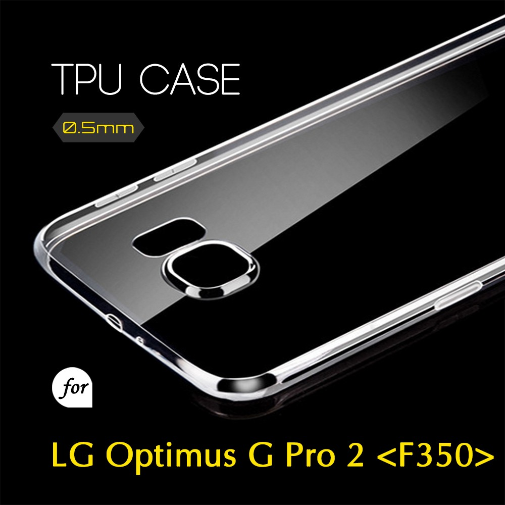 0.5mm Ultra Thin TPU Transparent Clear Protective Case for LG Optimus G Pro 2 F350