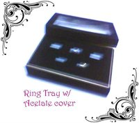 ring display tray with acetate window
