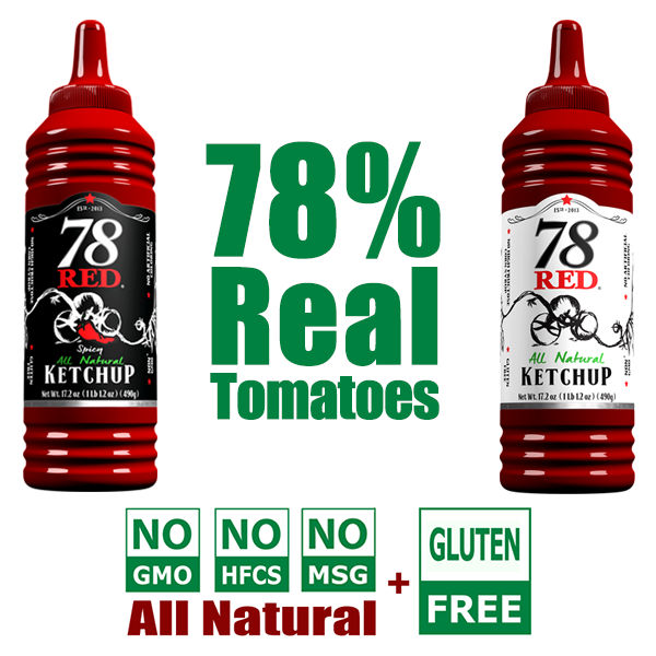 All Natural Ketchup NON GMO 78 Red Ketchup