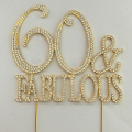 New product Gold rhinestone cake topper 60 & fabulous Cake Topper for wedding cake decorations