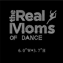 Hotfix Crystal Rhinestone letters the real Moms of dance Motif,dance mom design,apply on shirts