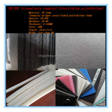 PE/AEPE/IEPE /XPE /IXPE polyethylene foam cross linked polyethylene foam