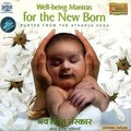 WELL BEING MANTRAS FOR NEW BORN - 1 Audio CD