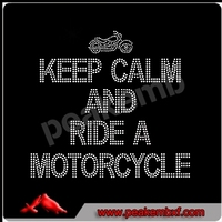 Keep Calm and Ride a Motorcycle Hotfix Rhinestone Transfer Motif for Sports Tshirts