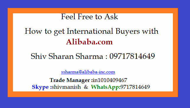 alibaba.com contact number ( Shiv : 09717814649)