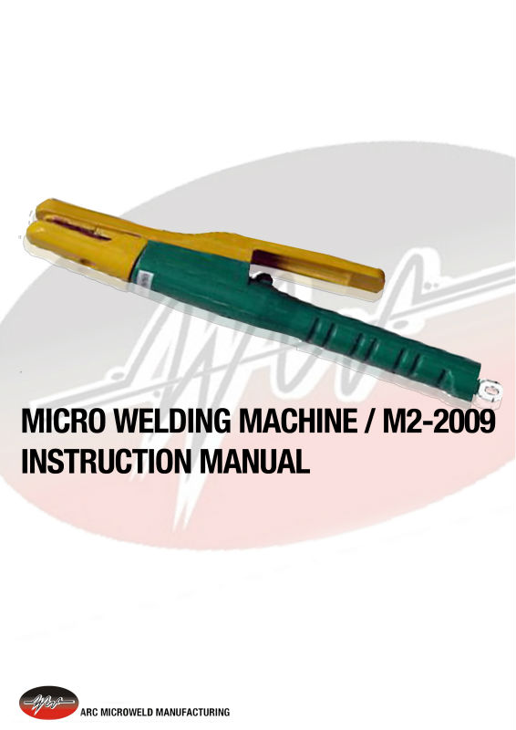 MICROWELD WELDING MACHINE; Welding Machine inside electrode holder