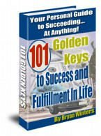 """101 Golden Keys to Success and Fulfillment In Life"" eBooks"