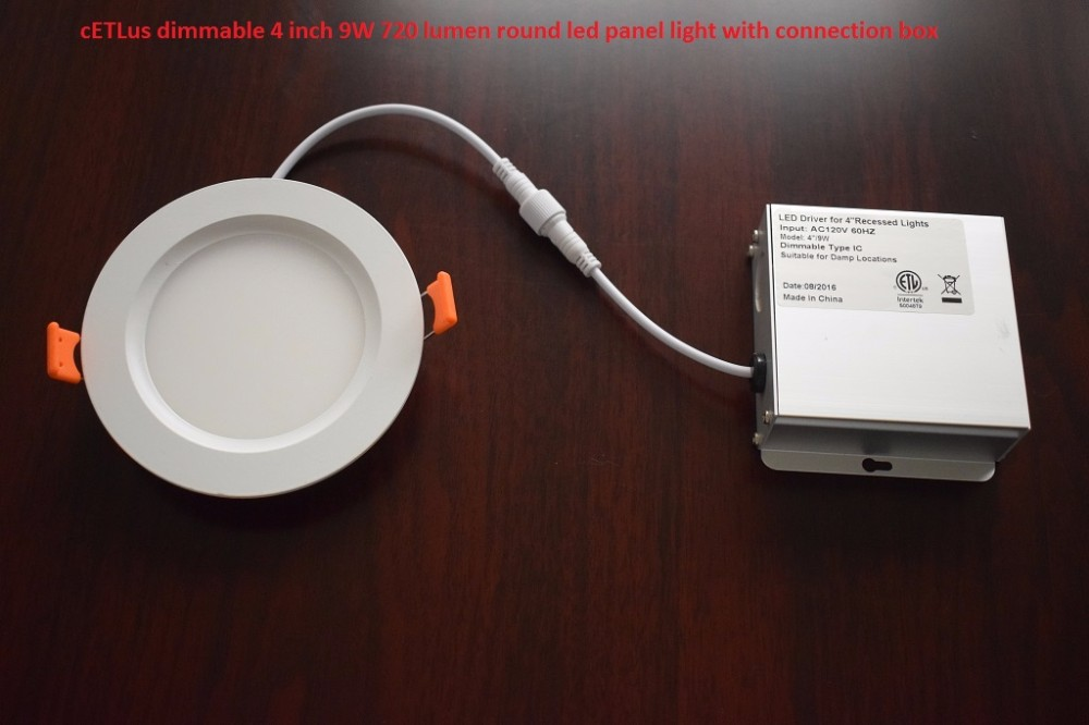 4 inch 9w 6 inch 12w led panel light 120V Isolated dimmable driver in a junction box IC Rated for USA America ETL approved