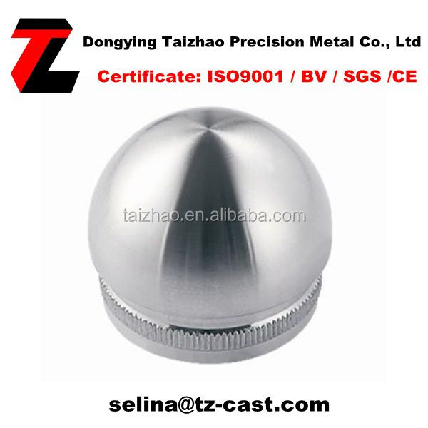 Stainless Steel Fittings Half Ball Curved Dome End Cap for Balustrade in AISI304 or 316