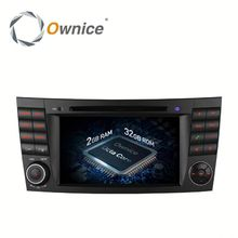 Ownice Android 6.0 touch screen Stereo car DVD audio for Benz E-Class W211 2002 - 2009 with dvd wifi bluetooth GPS rds