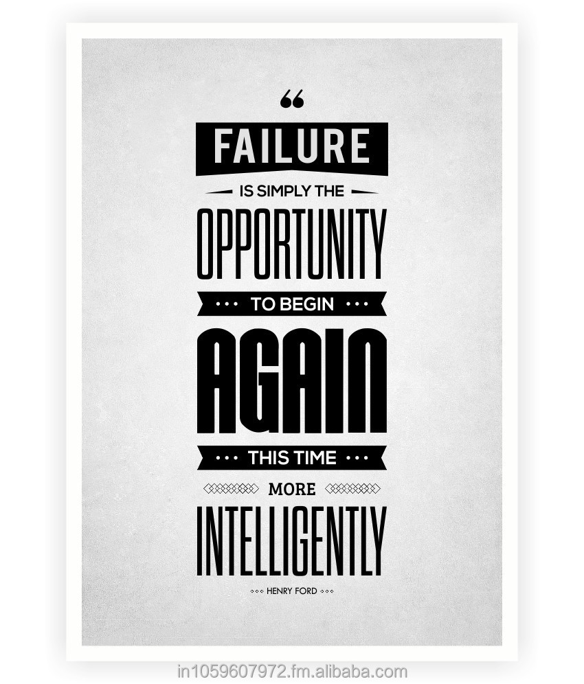 Failure is simply the opportunity Henry Ford Success Quotes Poster