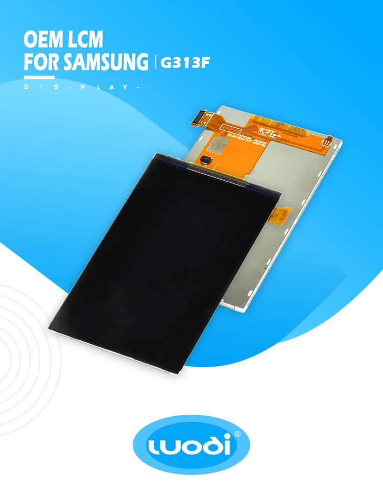 LCM - LCD display For Samsung G313F/G313M/G316F Factory sells directly