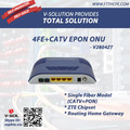 4FE+CATV EPON ONU with ZTE Solution Routing and Single Fiber BOSA PON PORT TYPE