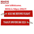 Hot selling Fashion Keychain Kiss Me Before Flight Embroidery Key Fobs OEM ATV Car Key Chains