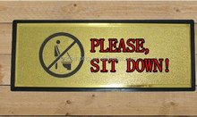 Toilet Please Seat Down Door Sign