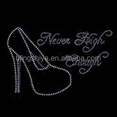 Never High Enough High Heel Shoe Rhinestone Motif Iron On Transfers