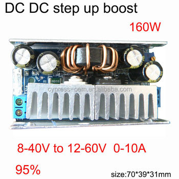 [DC DC step up converter ] high power supply module 160W boost 8-40V to adjustable dc 12-60V 10A max