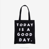 Today Is A Good Day Original Design Street Casual shopping Tote bag,black cotton canvas shoulder bag