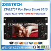ZESTECH Car gps For Mercedes Benz Smart Fortwo 2010 with touch screen A8 Chipset 3 zone POP 3G BT 20 dics playing