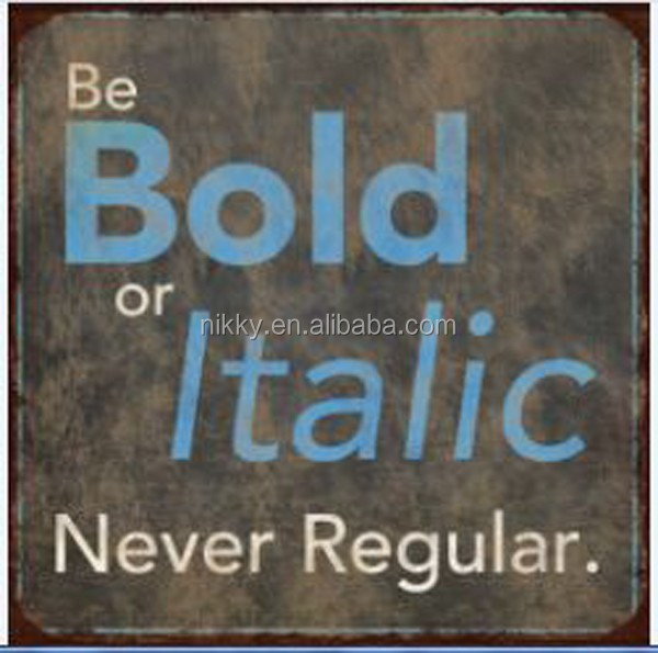"""BE BOLD OR ITALIC, NEVER BE REGULAR"" EDUCATIONAL FRIDGE MAGNET SMALL ITEMS WHOLESALE"