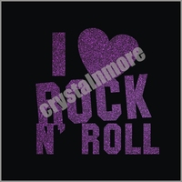 I Love Rock and Roll Iron On heat Rhinestone Transfer
