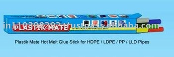 Plastik Mate Hot Melt Glue Stick for HDPE/LDPE/ PP/ LLD Pipes