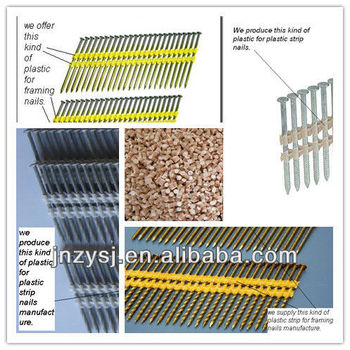 Framing plastic strip nails special modified plastic raw material for framing nail