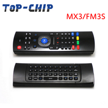 2.4G Remote Control MX3/FM3S Air Mouse Wireless Keyboard IR learning MXIII Fly Air Mouse for Android Mini PC