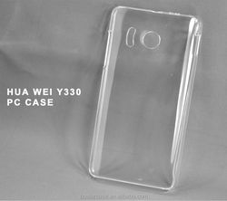 Cheap PC phone cover, transparent PC phone case for HUA WEI Y330 case,Welcome OEM order